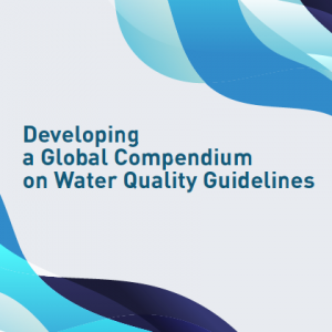 Developing a Global Compendium on Water Quality Guidelines