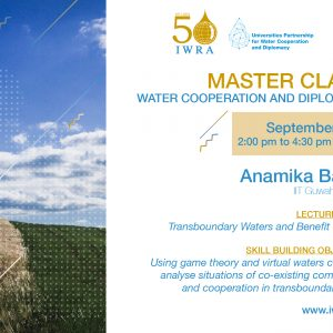 Sign-Up: IWRA Master Classes on Water Cooperation & Diplomacy ❗