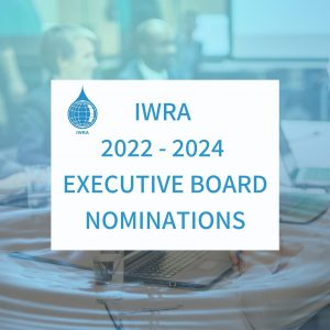Check out IWRA's 2022-2024 Executive Board Nominations!